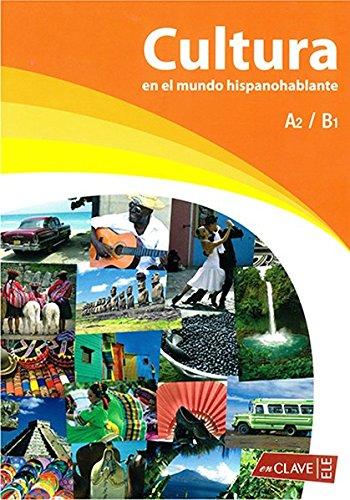 Portada del libro Cultura en el mundo hispanohablante (A2-B1) (Conexión plus)