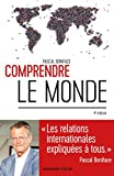 Comprendre le monde - 4e éd. - Les relations internationales ...
