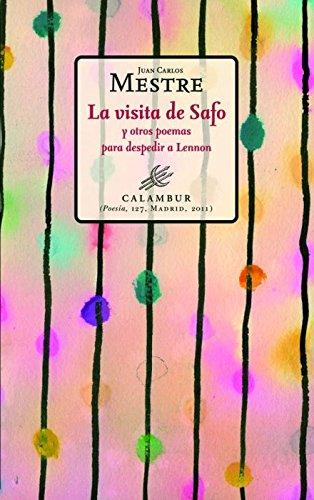 La visita de Safo y otros poemas para despedir a Lennon por Juan Carlos Mestre
