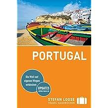 Stefan Loose Reiseführer Portugal: mit Downloads aller Karten (Stefan Loose Travel Handbücher)