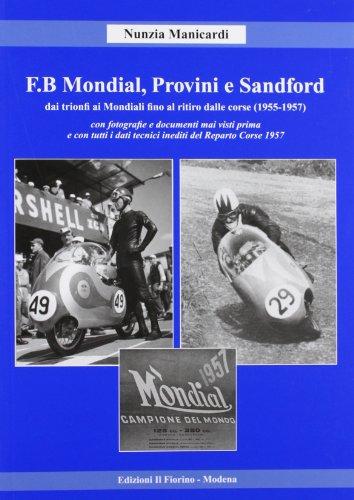 F.B Mondial, Provini e Sandford por Nunzia Manicardi