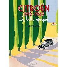Citroen 1919-1949: La Belle Epoque
