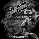 I Love Dark & Hard Techno Compilation, Vol. 9...