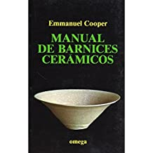 MANUAL DE BARNICES CERAMICOS (TECNOLOGÍA-CERÁMICA)