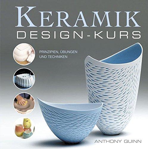 Keramik-Design-Kurs: Prinzipien, Übungen und Techniken