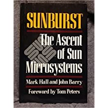 Sunburst: The Ascent of Sun Microsystems by Mark Hall (1990-07-02)