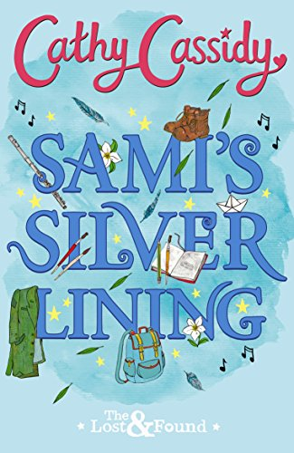 Sami's Silver Lining (The Lost and Found Book Two) (English Edition) - Chicken Music Box