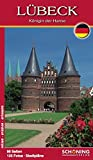 Lübeck: Königin der Hanse