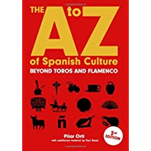 The A to Z of Spanish Culture