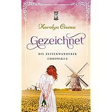 Gezeichnet - Die Zeitenwanderer-Chroniken