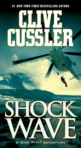 Shock Wave (Dirk Pitt Adventure) by Clive Cussler (2008-05-20)