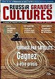 REUSSIR GRANDES CULTURES [No 226] du 01/06/2009 - REDONNONS UN SENS A LA PAC / NICOLAS-JEAN BREHON -COLZA / LES HYBRIDES PASSENT EN TETE -FRET MARITIME / L'ORGE MISE EN BOITES AVANT LA MISE EN BIERE -VENTE DIRECTE / IL GAGNE SON PAIN QUOTIDIEN SUR 30 HECTARES -GUIDAGE PAR SATELLITE / GAGNEZ A ETRE PRECIS...