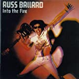 Russ Ballard: Into the Fire (Audio CD)