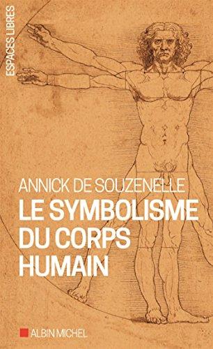 Le Symbolisme du corps humain par Annick de Souzenelle