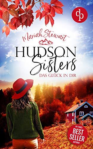 Buchseite und Rezensionen zu 'Das Glück in dir (Hudson Sisters-Reihe 2)' von Mariah Stewart