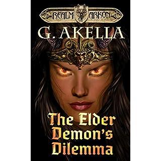 The Elder Demon's Dilemma: Heroic Fantasy (Realm of Arkon, Book 9)