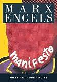 Manifeste du Parti communiste - Mille et une nuits - 01/07/1997