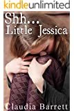 Shh! Little Jessica: A Story Of Child Sexual Abuse