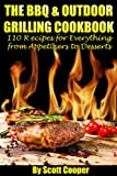 Image de The BBQ & Outdoor Grilling Cookbook:  110 Recipes for Everything from Appetizers to Desserts (English Edition)
