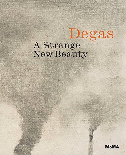 Degas: A Strange New Beauty por Jodi Hauptman