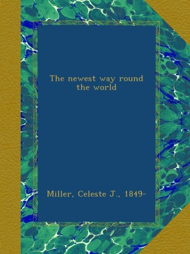 the-newest-way-round-the-world