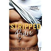 Stripped Bare: A Novella