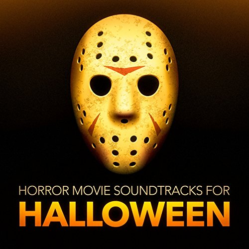 Horror Movie Soundtracks for H...