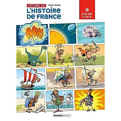 L'histoire de l'histoire de France - Tome 1