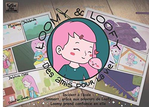 Loomy et Loofy par Marianne Delalande