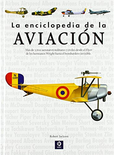 LA ENCICLOPEDIA DE LA AVIACION par ROBERT JACKSON