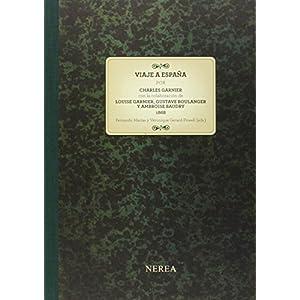 Viaje a España 1868. Charles Garnier (2 vol.)