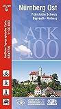 ATK100-6 Nürnberg Ost (Amtliche Topographische Karte 1:100000): Fränkische Schweiz, Bayreuth, Amberg, Neumarkt i.d.Opf., Fürth, Grafenwöhr (ATK100 Amtliche Topographische Karte 1:100000 Bayern)