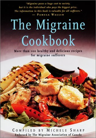 Migraine Cookbook by Michele Sharp (1-Dec-2001) Paperback
