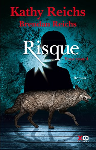 Viral tome 4 : Risque : roman