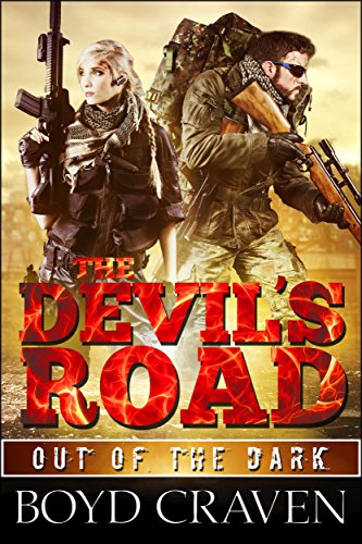Holly Grid (The Devil's Road: A Post Apocalyptic Thriller (Out Of The Dark Book 2) (English Edition))