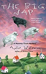 The Big Nap: A Mommy-Track Mystery by Ayelet Waldman (2002-07-02)