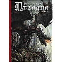 L'Univers des dragons tome 1