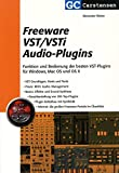 FREEWARE VST/VSTI AUDIO PLUGINS - arrangiert für Buch [Noten / Sheetmusic] Komponist: WEBER ALEXANDER