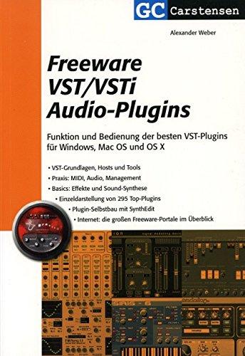 FREEWARE VST/VSTI AUDIO PLUGINS - arrangiert für Buch [Noten / Sheetmusic] Komponist: WEBER ALEXANDER