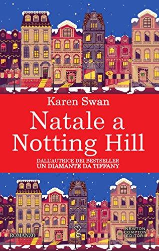 Natale a Notting Hill (eNewton Narrativa) di [Swan, Karen]