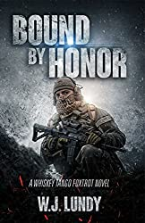 Bound By Honor: Whiskey Tango Foxtrot