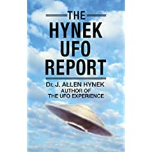 The Hynek UFO Report: What the Government Suppressed and Why (English Edition)
