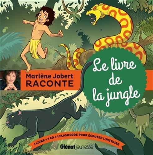 Marlne Jobert raconte : Le livre de la jungle (1CD audio)
