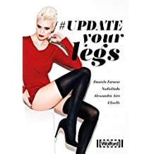 Update your legs (Italian Edition)