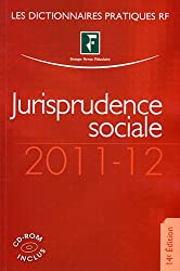 Jurisprudence sociale, 2011-12 (CD Inclus)