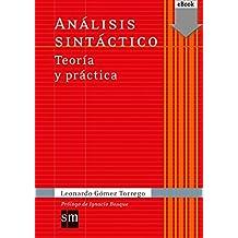 Análisis sintáctico Teoría y práctica (Kindle) (Español Actual)