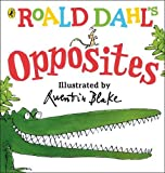 Best Books For A One Year Olds - Roald Dahl's Opposites: (Lift-the-Flap) (Dahl Picture Book) Review