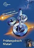 Image de Prüfungsbuch Metall: Mit Lernfeld- und Abschlussprüfungen