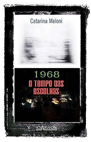1968. O Tempo Das Escolhas (Em Portuguese do Brasil) (1968 Nova)