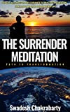 THE SURRENDER MEDITATION: PATH TO TRANSFORMATION